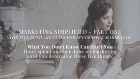 Marketing Simplified Part One - The Five Key Elements for Successful Marketing - PREVIEW