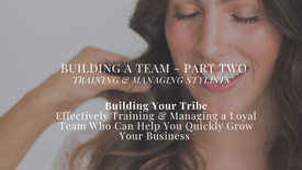 PREVIEW - Building a Team Part Two - Training & Managing Stylists