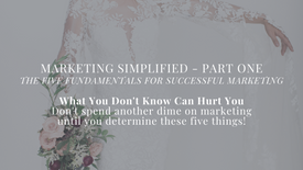 PREVIEW - Marketing Simplified Part One - The Five Key Elements for Successful Marketing