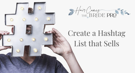 Create an effective hashtag list that will attract more brides and actually help you book more weddings!