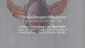 The Ultimate Bridal Beauty Hashtag List