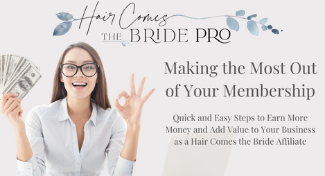 Make the Most of Your Membership - Quick and Easy Steps to Increase Your Commissions