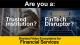 Financial Services Branded Video Ecosystem