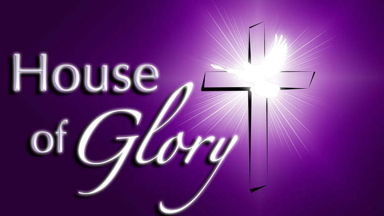 House of Glory Videos