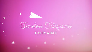 Timeless Telegram for Cathy & Ric