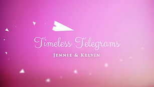Timeless Telegram for Jennie & Kelvin