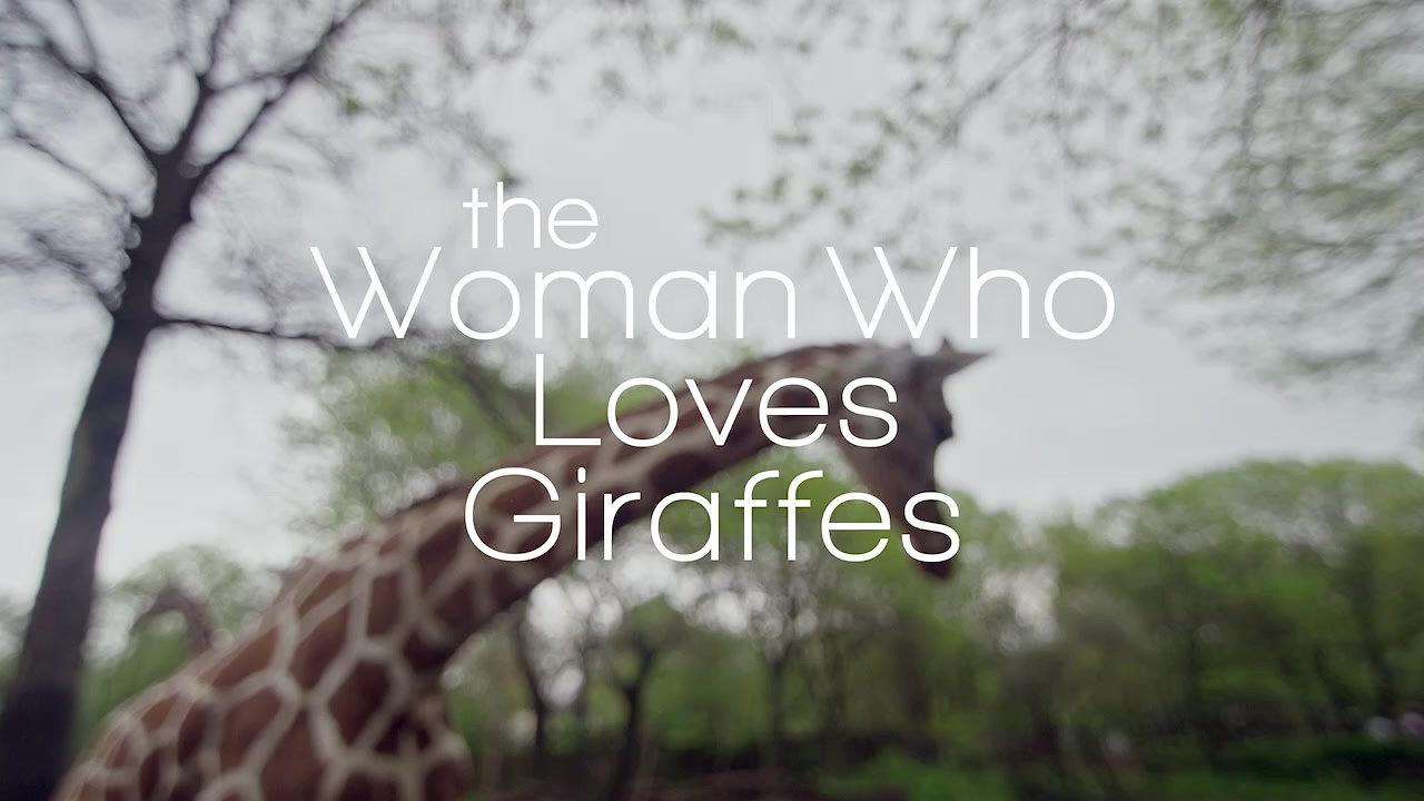WomanWhoLovesGiraffes_Trailer_720 (1)