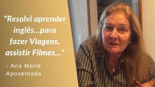 ANA MARIA  | DEPOIMENTO CURSO DE INGLÊS - ADVANCE LANGUAGES