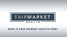 Who Is Fair Market Health For?