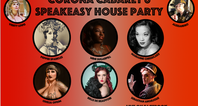 Corona Cabaret #6 Speakeasy House Party