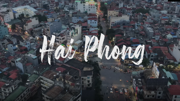 Hai Phong, the Frontrunner city of Viet Nam