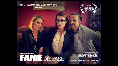 FAME DISEASE EP 1 - 'CELEBRITY DISORDER'