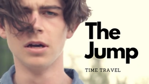 'The Jump'   Time Travel Short Film