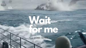 Wait for Me. World of Warships Short Film