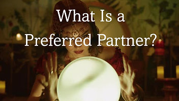 What is a Preferred Partner?