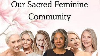 Our Sacred Feminine Community