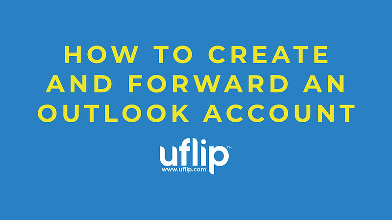 Create and Forward an Outlook Address