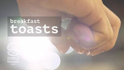 Breakfast Toasts!