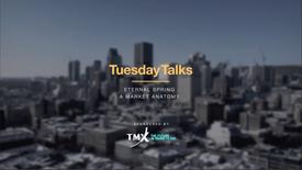 TuesdayTalks Presents: Eternal Spring - A Market Anatomy
