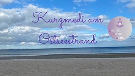 Kurzmedi am Ostseestrand