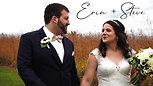 Erin + Steve | Wedding Highlight Film