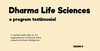Dharma Life Sciences - Participant Testimonial
