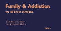 Family & Addiction