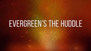 Evergreen Health - The Huddle