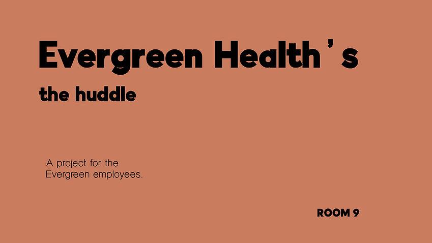 Evergreen Health's - The Huddle