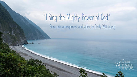 I Sing the Mighty Power of God-Video CindyWittenberg.com