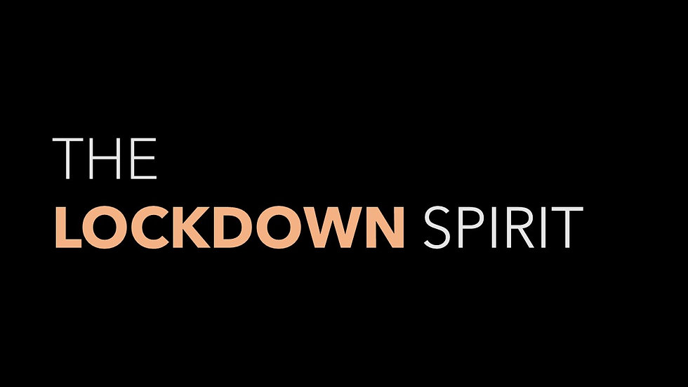 The Lockdown Spirit