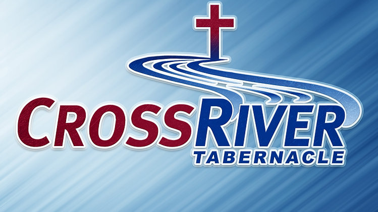 CrossRiver Tabernacle Services