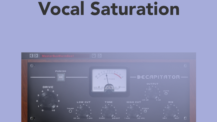 Vocal Saturation