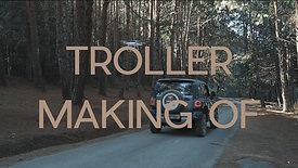 Troller - Making of (2018)