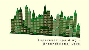 Unconditional Love - Esperanza Spalding