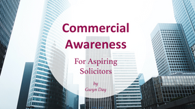 Commercial Awareness for Aspiring Solicitors | Part 2