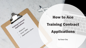 How to Ace Training Contract Applications | Part 2