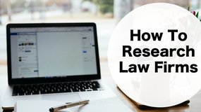 How to Research Law Firms