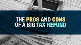 Pros and cons of big tax refund