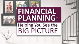 Financial Planning: Helping You See the Big Picture