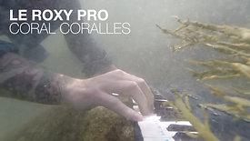 LE ROXY PRO–CORAL CORALLES