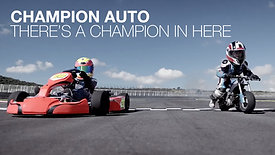 CHAMPION AUTO - THERE'S A CHAMPION IN HERE