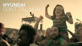 HYUNDAI – DON'T TELL MOM