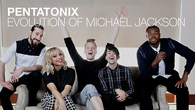 PENTATONIX - EVOLUTION OF MICHAEL JACKSON