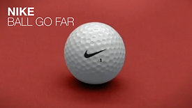 NIKE - BALL GO FAR