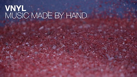 VNYL – MUSIC MADE BY HAND