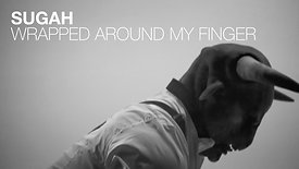 SUGAH - WRAPPED AROUND MY FINGER