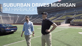 SUBURBAN DRIVES MICHIGAN - JIM HARBAUGH