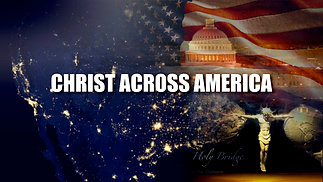 TRAILER - CHRIST ACROSS AMERICA