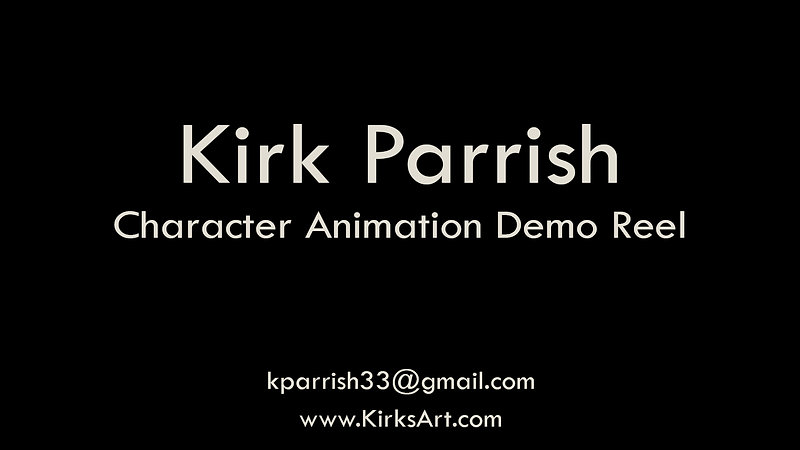 Kirk Parrish Animation Demo Reel